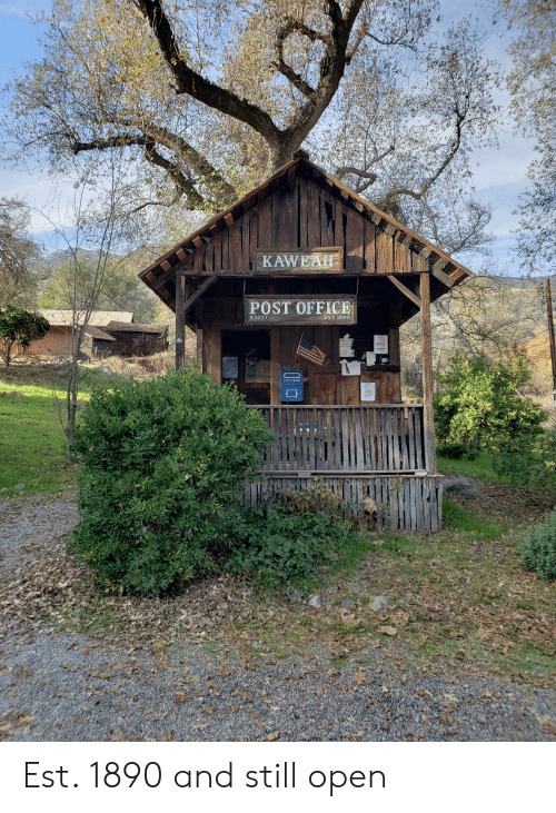 KAWEAH POST OFFICE Est 1890 and Still Open | Post Office