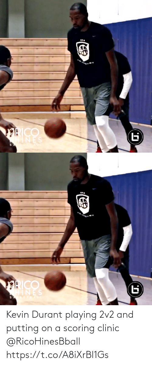Https T: Kevin Durant playing 2v2 and putting on a scoring clinic @RicoHinesBball https://t.co/A8iXrBl1Gs