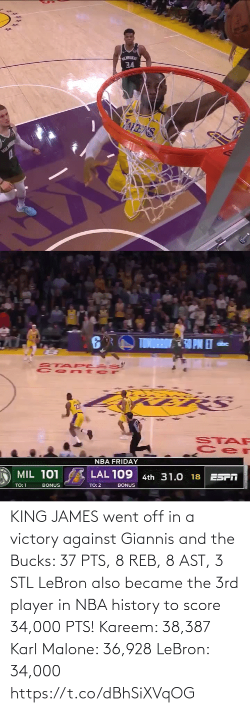Against: KING JAMES went off in a victory against Giannis and the Bucks: 37 PTS, 8 REB, 8 AST, 3 STL  LeBron also became the 3rd player in NBA history to score 34,000 PTS!  Kareem: 38,387 Karl Malone: 36,928 LeBron: 34,000  https://t.co/dBhSiXVqOG