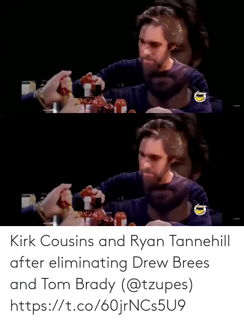 tom: Kirk Cousins and Ryan Tannehill after eliminating Drew Brees and Tom Brady (@tzupes) https://t.co/60jrNCs5U9