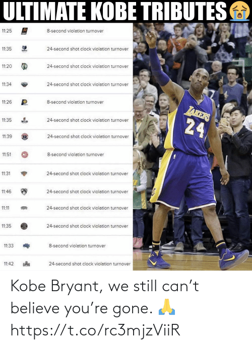 believe: Kobe Bryant, we still can't believe you're gone. 🙏 https://t.co/rc3mjzViiR