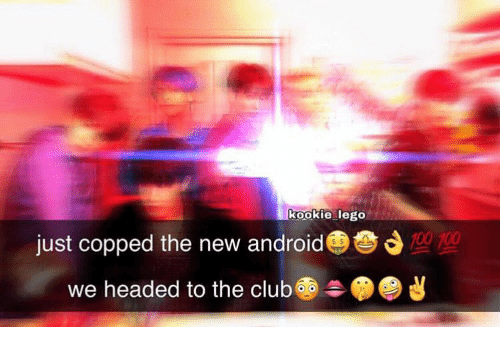 Copped: kookie lego  700  just copped the new android  headed to the club