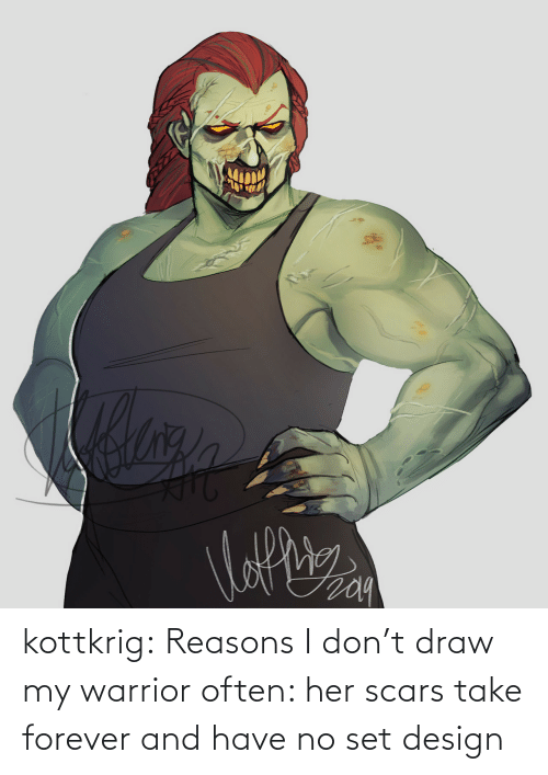 I Dont: kottkrig:  Reasons I don't draw my warrior often: her scars take forever and have no set design