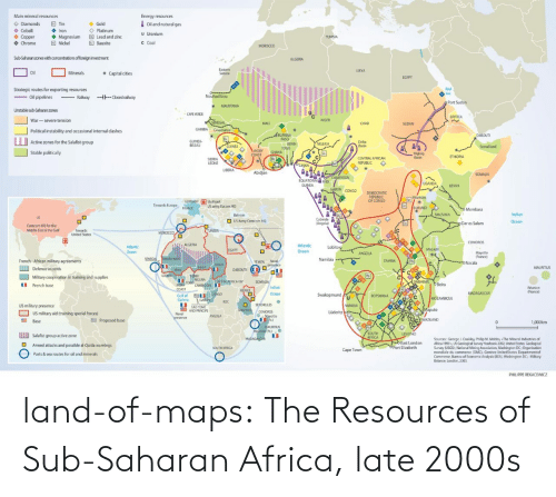 Maps: land-of-maps:  The Resources of Sub-Saharan Africa, late 2000s
