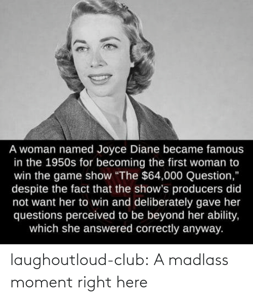 club: laughoutloud-club:  A madlass moment right here