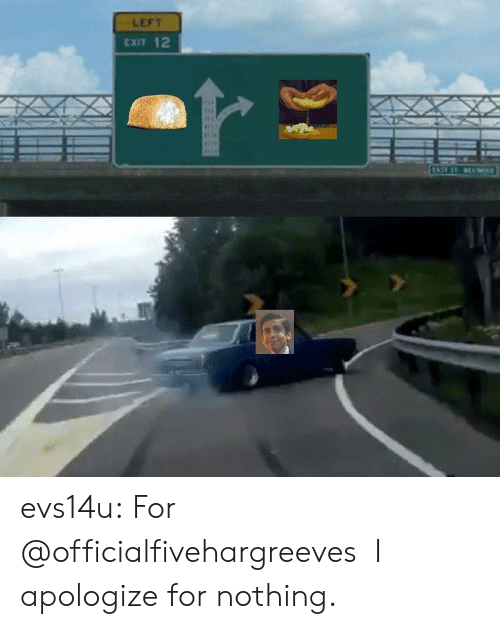 Tumblr, Blog, and Http: LEFT  CXIT 12 evs14u: For @officialfivehargreeves I apologize for nothing.