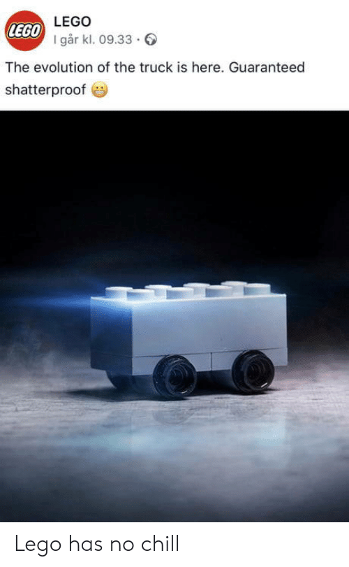 Evolution Of: LEGO  LEGO  I går kl. 09.33.  The evolution of the truck is here. Guaranteed  shatterproof Lego has no chill