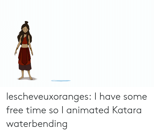 I Have Some: lescheveuxoranges:  I have some free time so I animated Katara waterbending