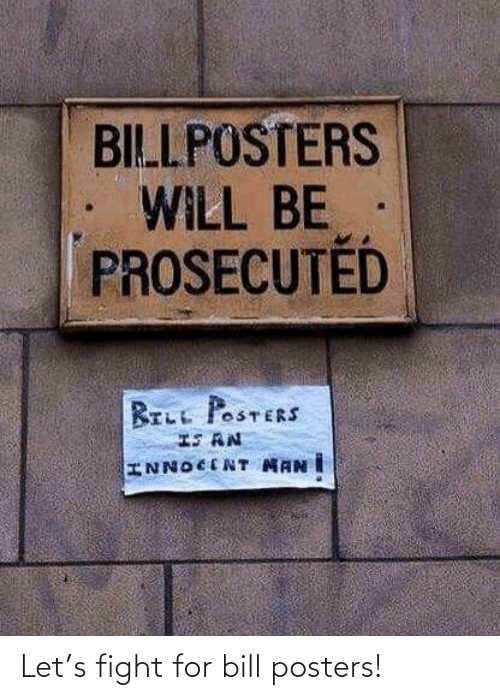 Fight: Let's fight for bill posters!