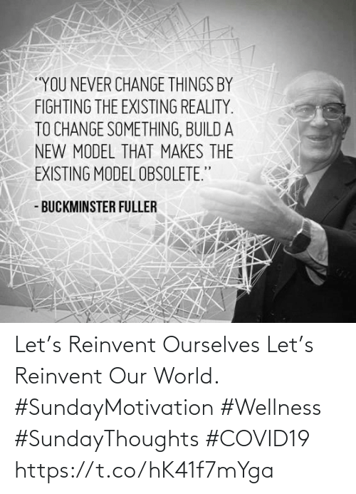 Love for Quotes: Let's Reinvent Ourselves  Let's Reinvent Our World.  #SundayMotivation #Wellness  #SundayThoughts #COVID19 https://t.co/hK41f7mYga
