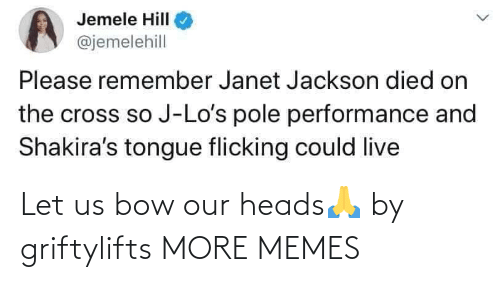 Let: Let us bow our heads🙏 by griftylifts MORE MEMES