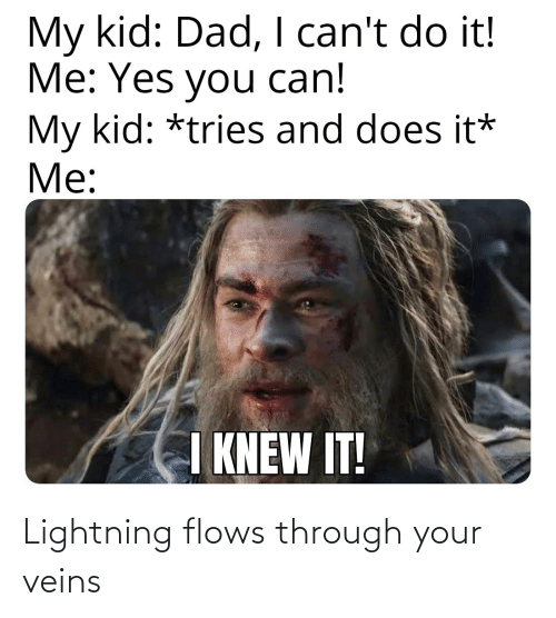 Your: Lightning flows through your veins