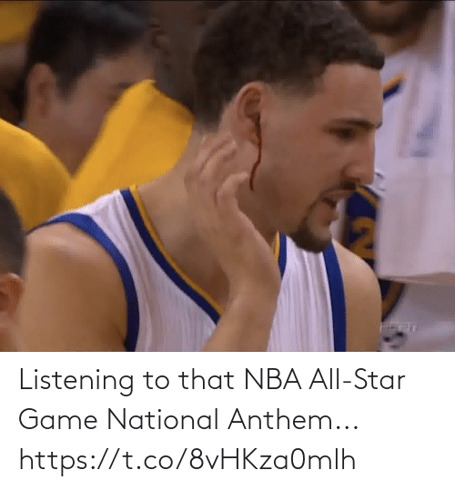 National: Listening to that NBA All-Star Game National Anthem... https://t.co/8vHKza0mlh