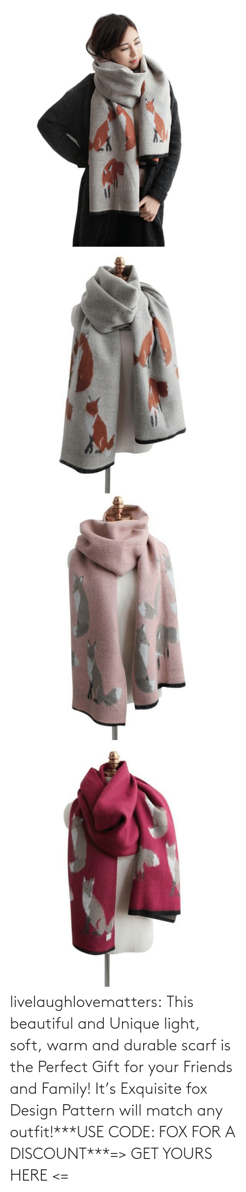yours: livelaughlovematters:  This beautiful and Unique light, soft, warm and durable scarf is the Perfect Gift for your Friends and Family! It's Exquisite fox Design Pattern will match any outfit!***USE CODE: FOX FOR A DISCOUNT***=> GET YOURS HERE <=
