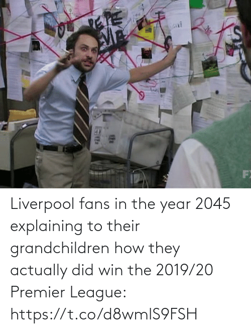 how: Liverpool fans in the year 2045 explaining to their grandchildren how they actually did win the 2019/20 Premier League: https://t.co/d8wmlS9FSH