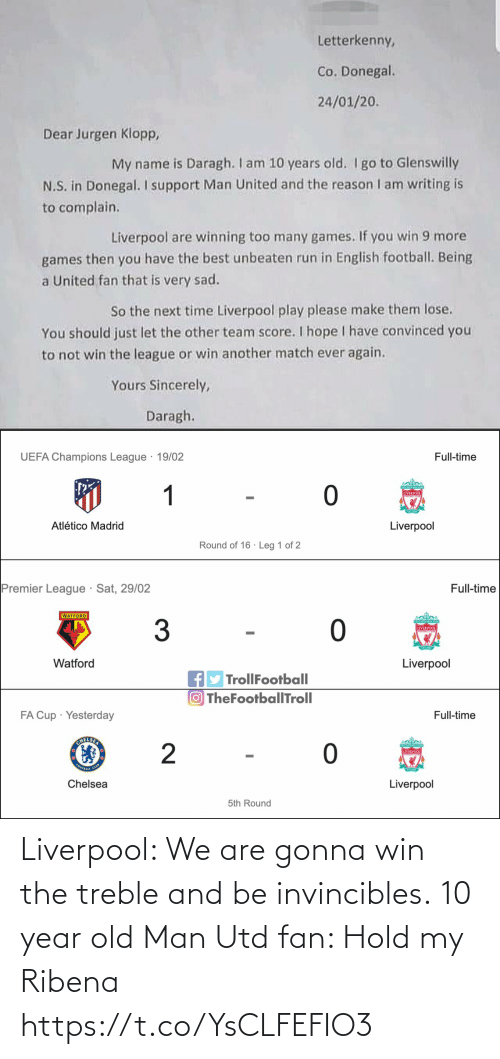 gonna: Liverpool: We are gonna win the treble and be invincibles.  10 year old Man Utd fan: Hold my Ribena https://t.co/YsCLFEFIO3
