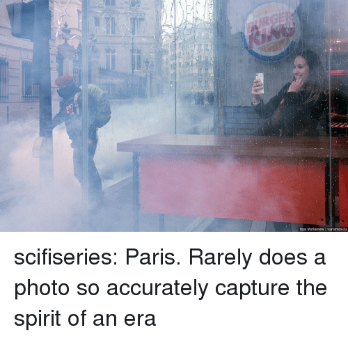 Tumblr, Blog, and Http: llya Varlamov varlamov.ru scifiseries:  Paris. Rarely does a photo so accurately capture the spirit of an era