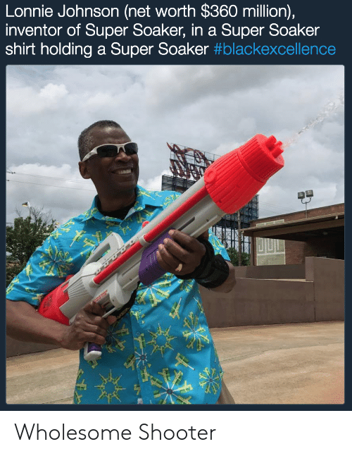 Net Worth: Lonnie Johnson (net worth $360 million),  inventor of Super Soaker, in a Super Soaker  shirt holding a Super Soaker Wholesome Shooter