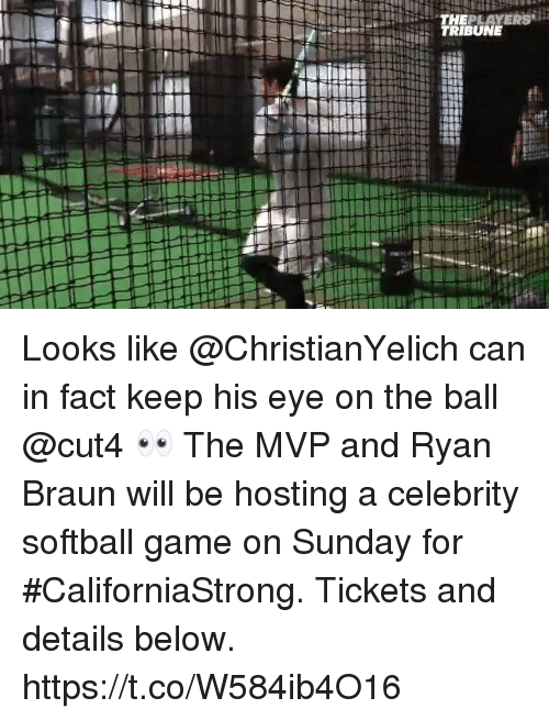 hosting: Looks like @ChristianYelich can in fact keep his eye on the ball @cut4 👀  The MVP and Ryan Braun will be hosting a celebrity softball game on Sunday for #CaliforniaStrong.  Tickets and details below. https://t.co/W584ib4O16