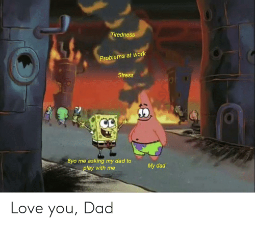 Love: Love you, Dad