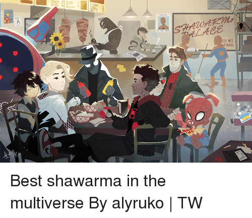 Dank, Best, and 🤖: Ltee  YORK Best shawarma in the multiverse  By alyruko | TW