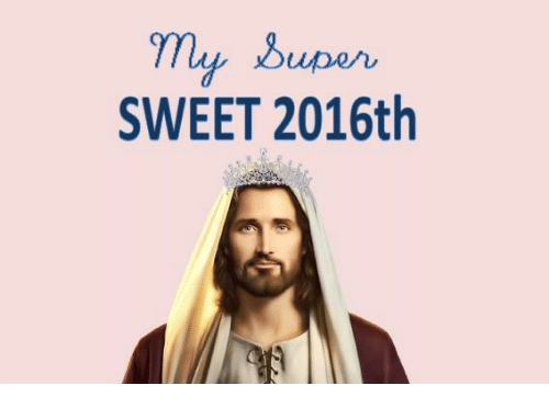 Dank Memes and Lupe: Lupe n  SWEET 2016th