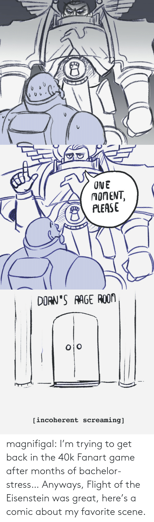 40k: magnifigal:  I'm trying to get back in the 40k Fanart game after months of bachelor-stress… Anyways, Flight of the Eisenstein was great, here's a comic about my favorite scene.