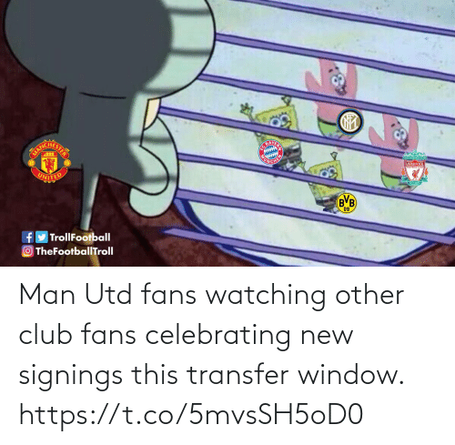club: Man Utd fans watching other club fans celebrating new signings this transfer window. https://t.co/5mvsSH5oD0