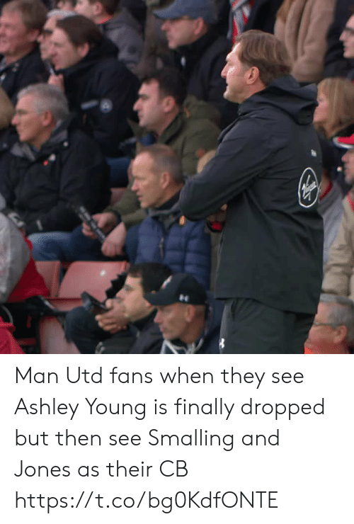 Man Utd Fans: Man Utd fans when they see Ashley Young is finally dropped but then see Smalling and Jones as their CB  https://t.co/bg0KdfONTE