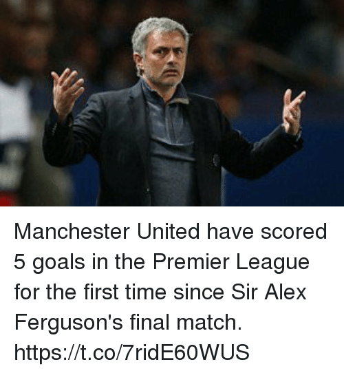 Manchester United: Manchester United have scored 5 goals in the Premier League for the first time since Sir Alex Ferguson's final match. https://t.co/7ridE60WUS