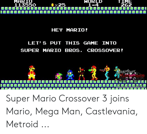 MARIO 113550 TIME 262 X25 1-4 HEY MARIO! LET S PUT THIS GAME