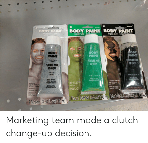Change, Clutch, and Marketing: Marketing team made a clutch change-up decision.