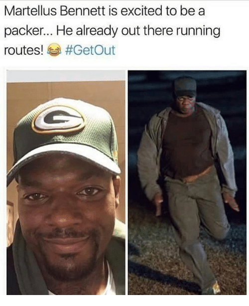 Memes, Packers, and 🤖: Martellus Bennett is excited to be a  packer... He already out there running  routes!  #Get Out