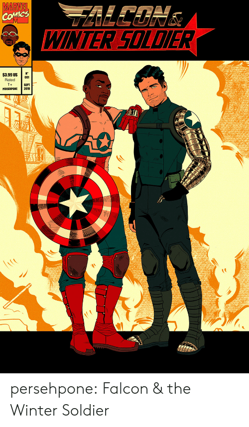 Sept: MARVEL  COMICS  WINTER SOLDIER  N°  001  $3.99 US  Rated  T+  SEPT  2019  PERSEHPONE persehpone: Falcon & the Winter Soldier