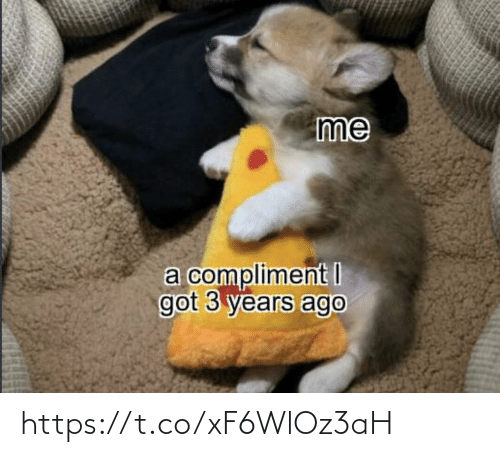 Years Ago: me  a compliment I  got 3 years ago https://t.co/xF6WlOz3aH