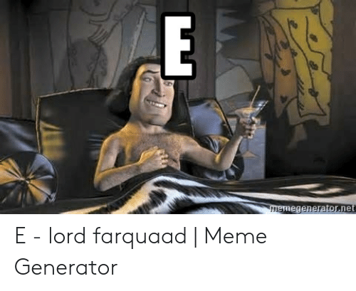 Download Lord Farquaad Meme Template Png Gif Base
