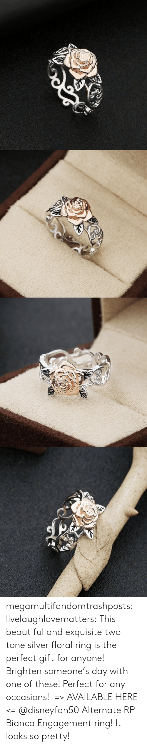 Here: megamultifandomtrashposts:  livelaughlovematters: This beautiful and exquisite two tone silver floral ring is the perfect gift for anyone! Brighten someone's day with one of these! Perfect for any occasions!  => AVAILABLE HERE <=    @disneyfan50 Alternate RP Bianca Engagement ring! It looks so pretty!