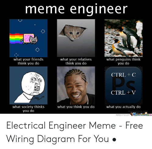 25 Best Memes About Electrical Engineer Meme Electrical Engineer Memes