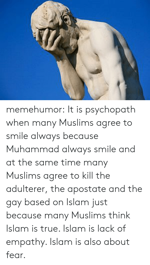 Memehumor It Is Psychopath When Many Muslims Agree to Smile