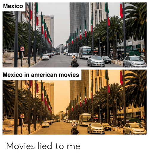 Movies, American, and Mexico: Mexico  Mexico in american movies  ACOR Movies lied to me