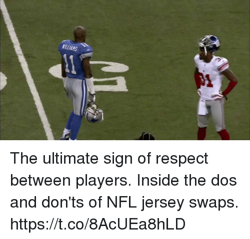 swaps: MILLIANS The ultimate sign of respect between players.  Inside the dos and don'ts of NFL jersey swaps. https://t.co/8AcUEa8hLD