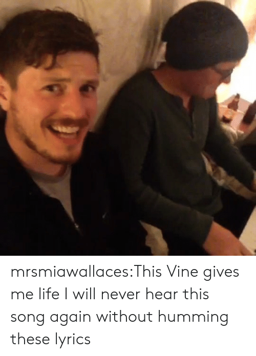 Vine: mrsmiawallaces:This Vine gives me life I will never hear this song again without humming these lyrics