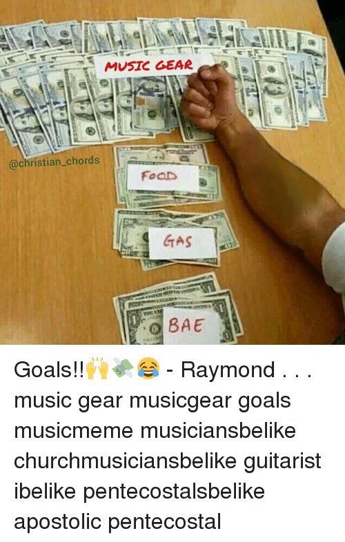 Music Gear Chords Foad Gas Bae Goals Raymond Music Gear