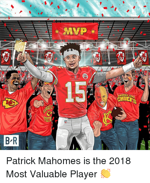 Player, Mvp, and Patrick: MVP  15  KANSASC  B R Patrick Mahomes is the 2018 Most Valuable Player 👏