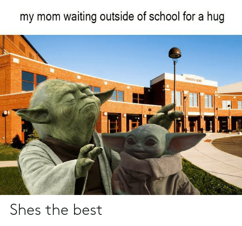 hug: my mom waiting outside of school for a hug  NORTH SI  iLFLTIA Shes the best