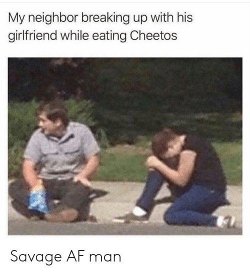My Neighbor Breaking Up With His Girlfriend While Eating