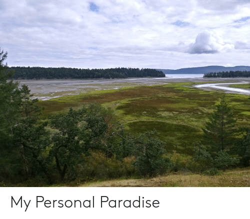 Paradise, Personal, and My: My Personal Paradise