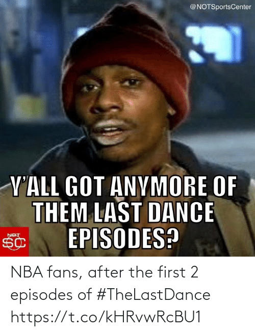 The First: NBA fans, after the first 2 episodes of #TheLastDance https://t.co/kHRvwRcBU1
