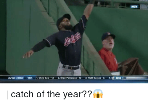 Drewing: NESN  REpsar LEADERS  WINS  1. Chris Sale . 13  2. Drew Pomeranz-10  3. Matt Barnes . 6  4. 애 NESN  COM | catch of the year??😱