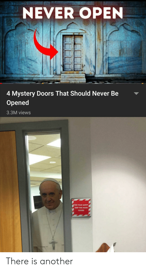 doors: NEVER OPEN  4 Mystery Doors That Should Never Be  Opened  3.3M views  FOR YOUR SAFETY  KEEP THIS DOOR  CLOSED There is another